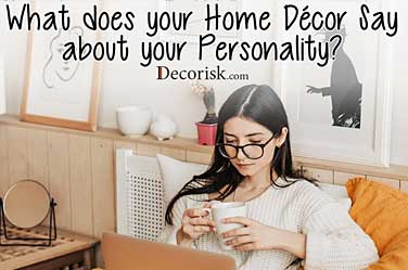 What-does-your-Home-Decor-Say-about-Personality